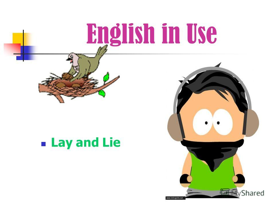 English in Use Lay and Lie