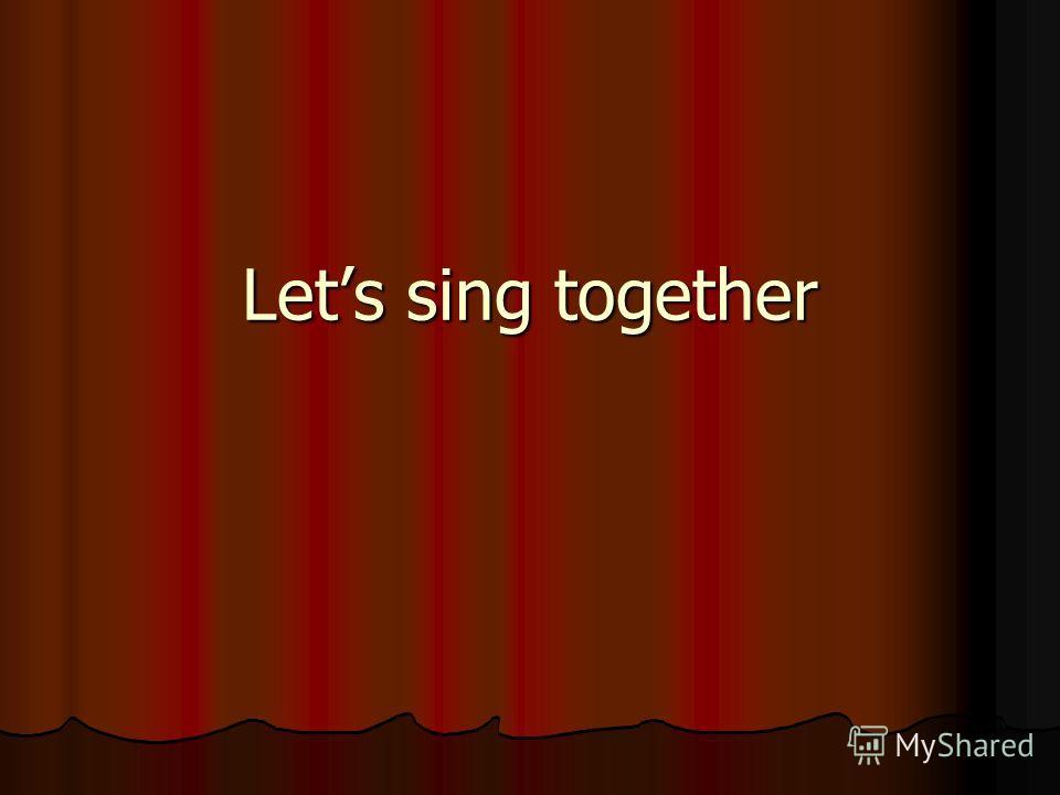 Lets sing together