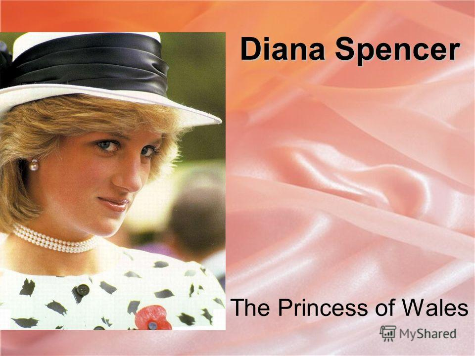 Diana Spencer The Princess of Wales