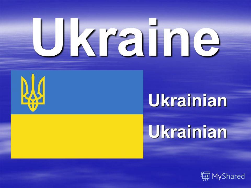 Ukraine UkrainianUkrainian