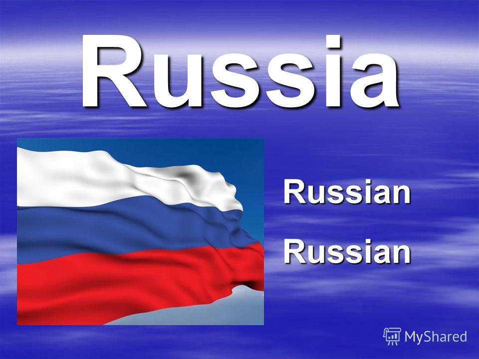 Russia RussianRussian
