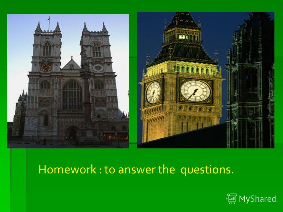 Homework : to answer the questions.