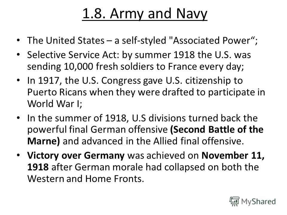 1.8. Army and Navy The United States – a self-styled