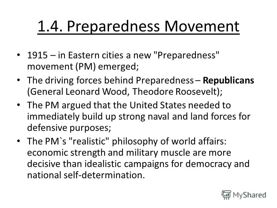 1.4. Preparedness Movement 1915 – in Eastern cities a new