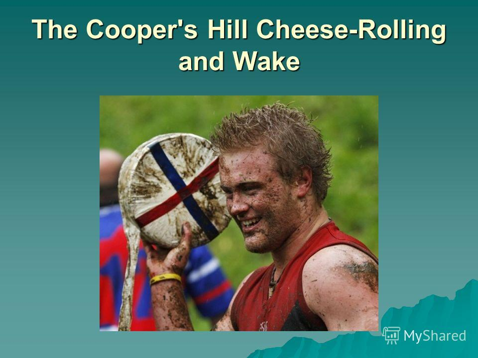 The Cooper's Hill Cheese-Rolling and Wake