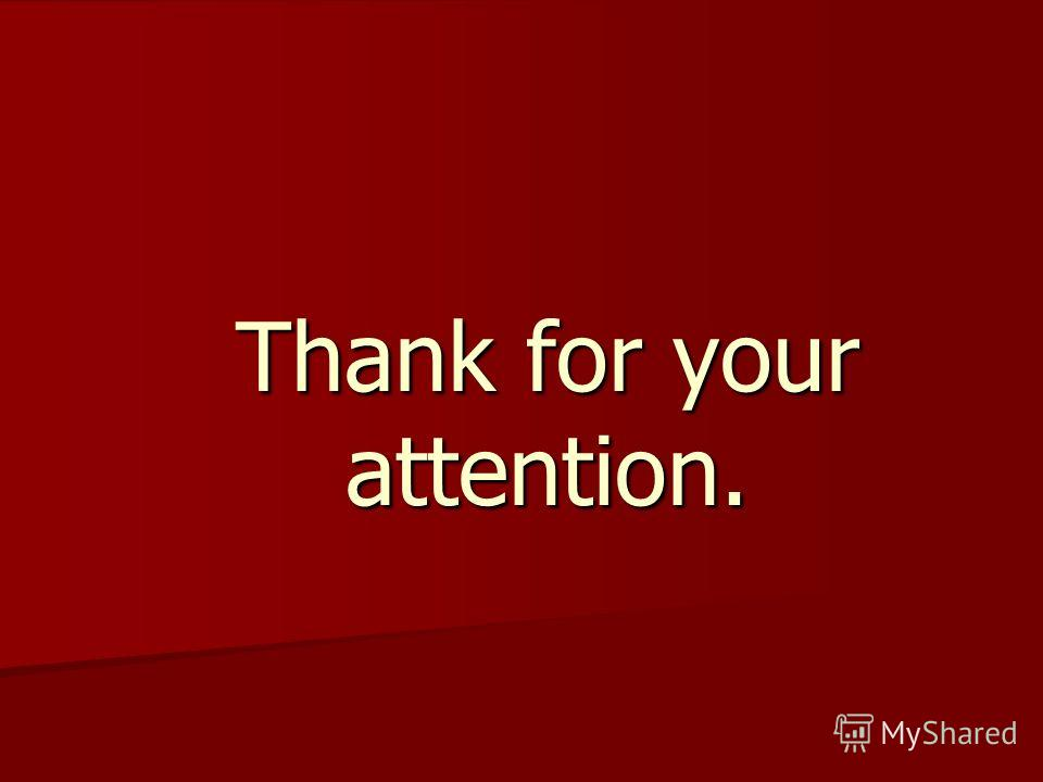 Thank for your attention.