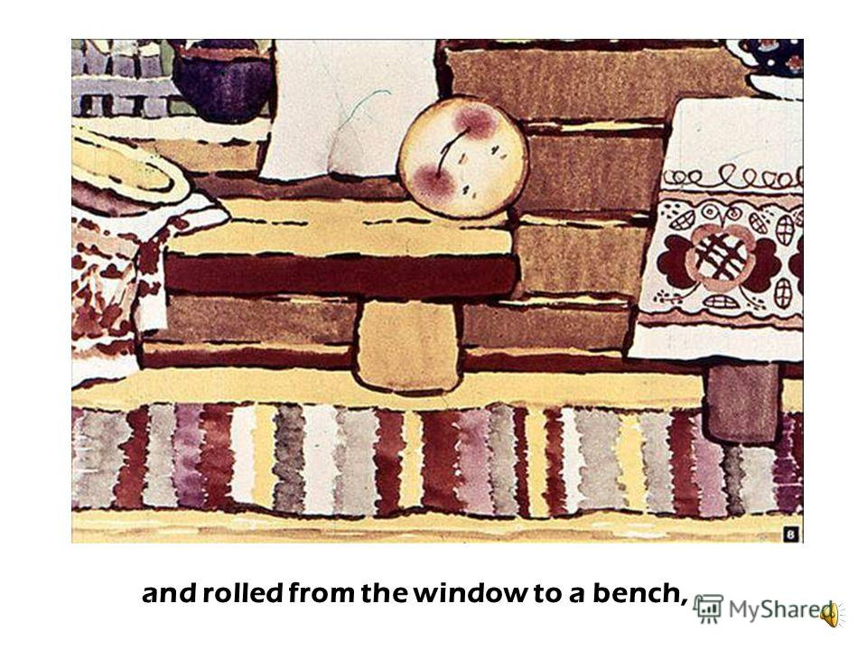 The roll got fed up of sitting on the sill…