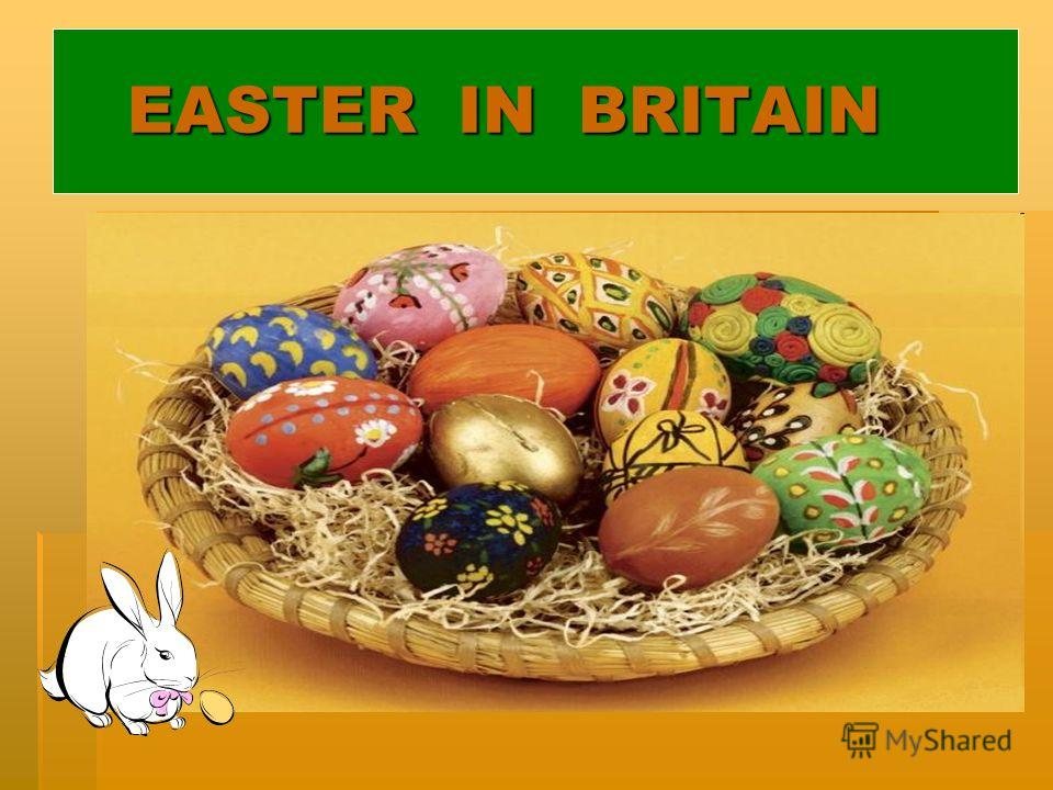 EASTER IN BRITAIN