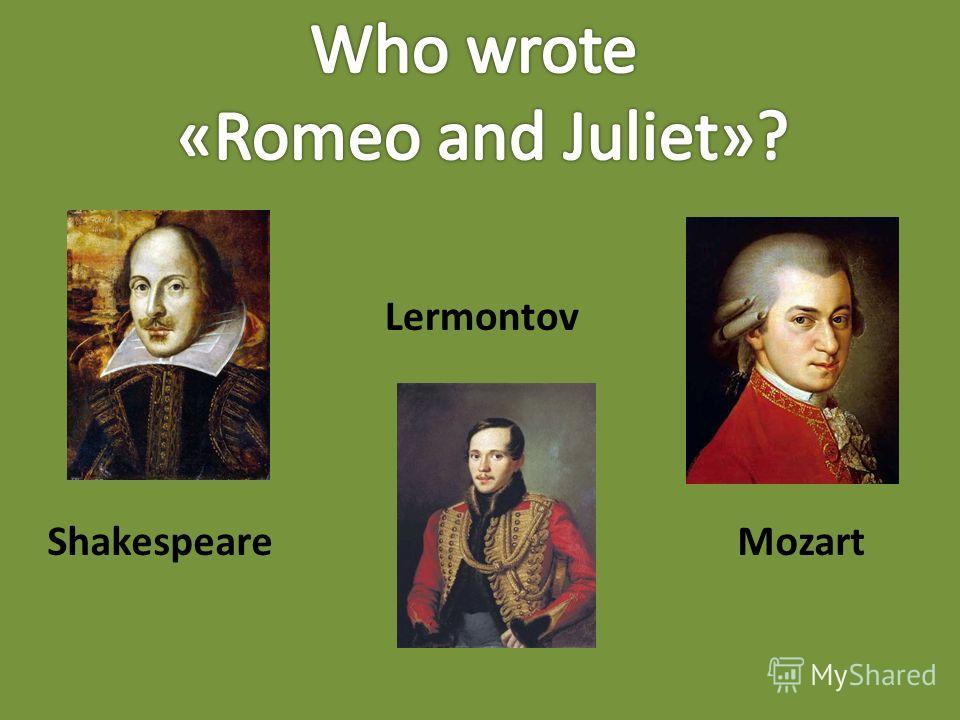 Shakespeare Lermontov Mozart