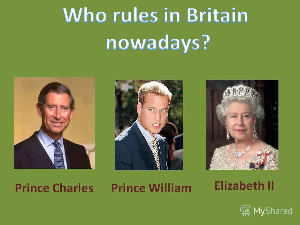 Prince CharlesPrince William Elizabeth II