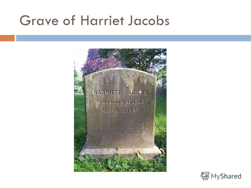 Grave of Harriet Jacobs