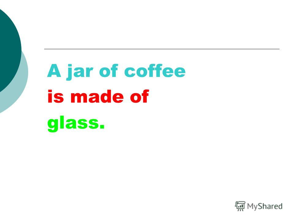 is made of glass.