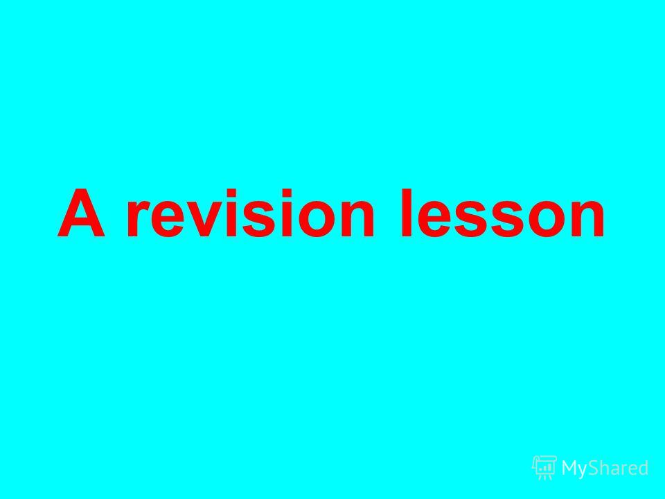 A revision lesson