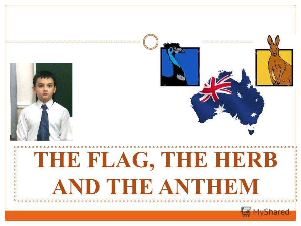 THE FLAG, THE HERB AND THE ANTHEM
