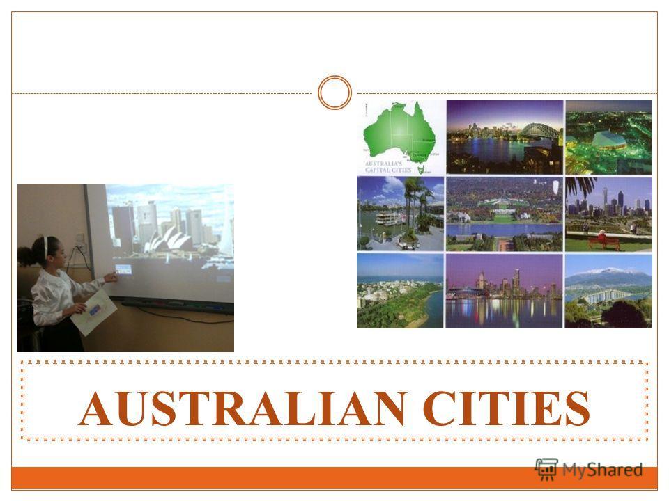AUSTRALIAN CITIES