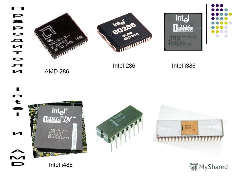 AMD 286 Intel 286Intel i386 Intel i486