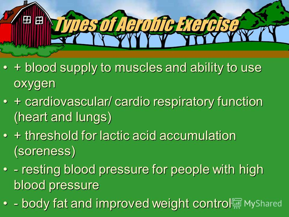Types of Exercise II.Aerobic Exercise Continuous activity that uses oxygen