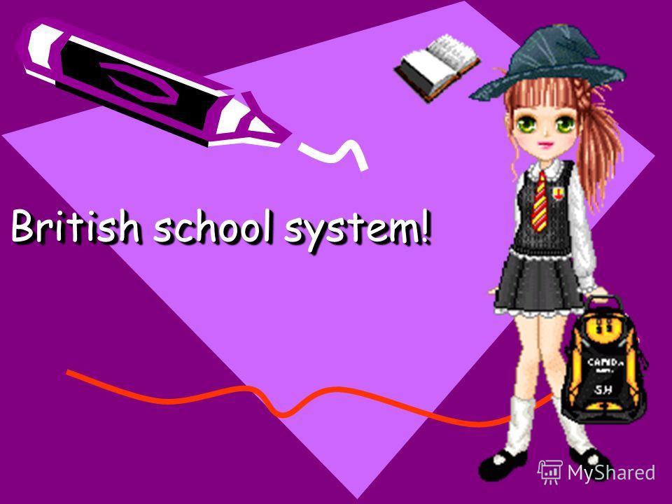 British school system!