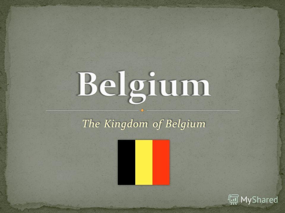 The Kingdom of Belgium