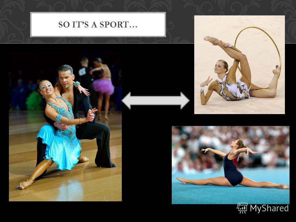 SO ITS A SPORT…