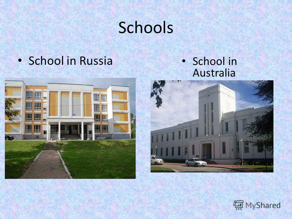 Schools School in Russia School in Australia