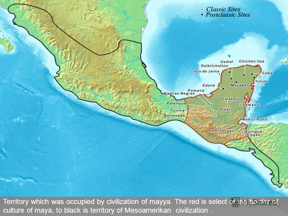Territory which was occupied by civilization of mayya. The red is select of the border of culture of maya, to black is territory of Mesoamerikan civilization.
