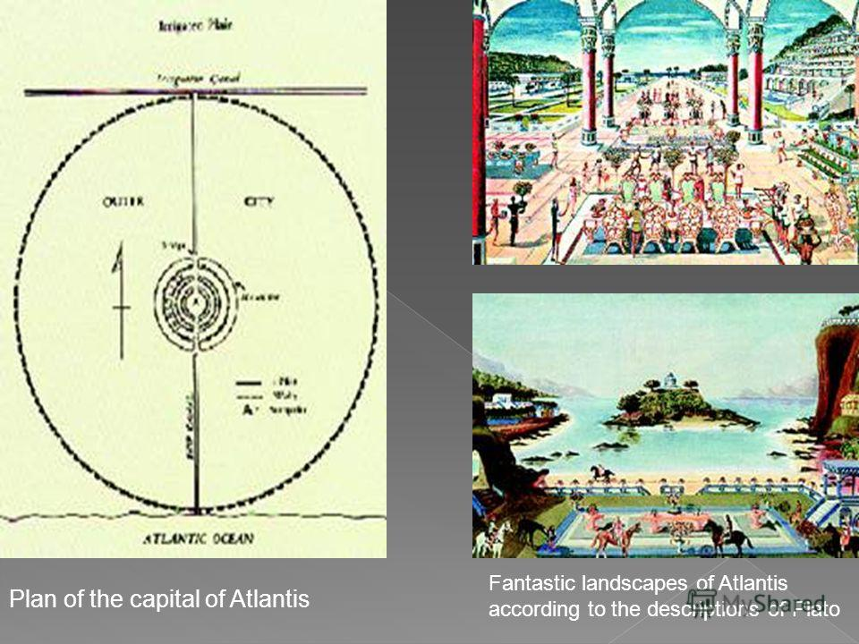 Fantastic landscapes of Atlantis according to the descriptions of Plato Plan of the capital of Atlantis