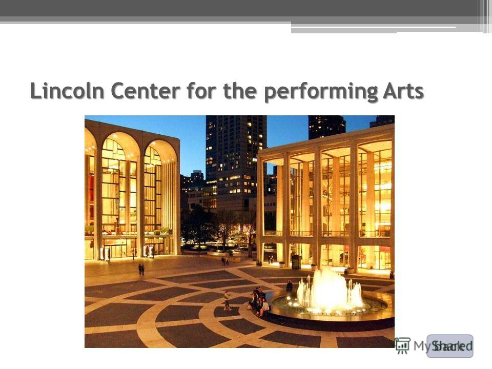 Lincoln Center for the performing Arts back