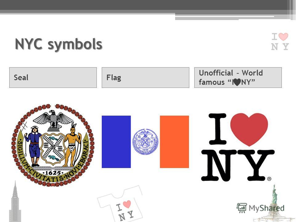 NYC symbols SealFlag Unofficial – World famous I NY