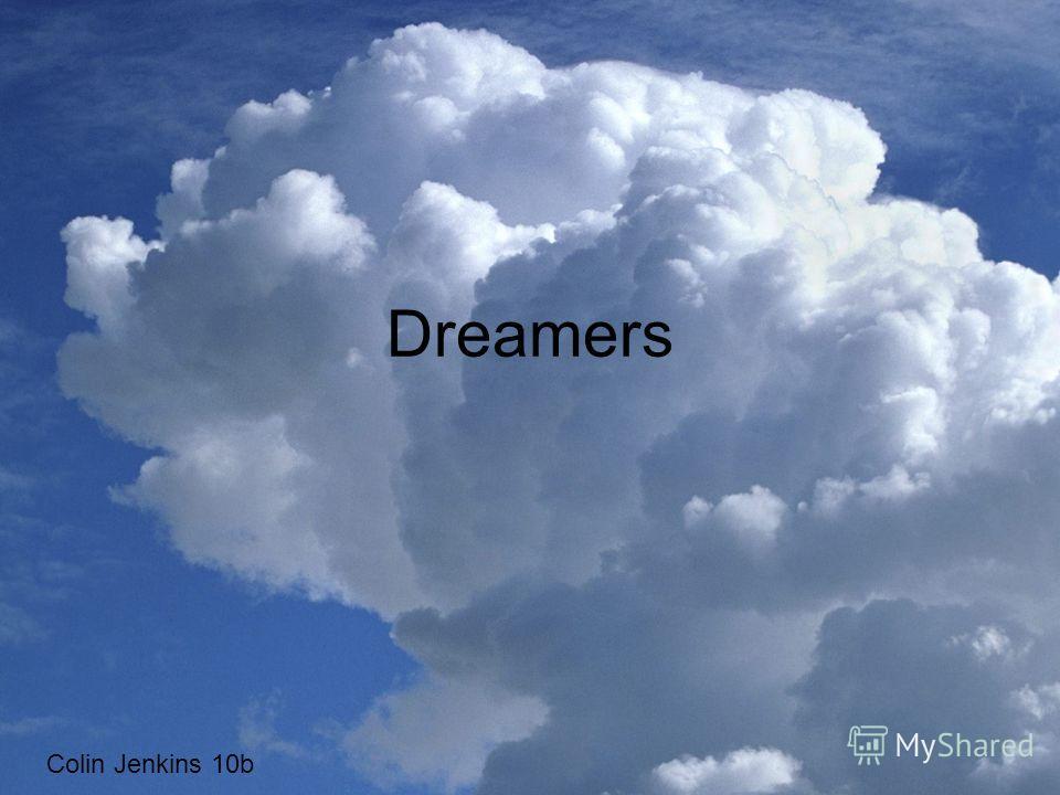 Dreamers Colin Jenkins 10b