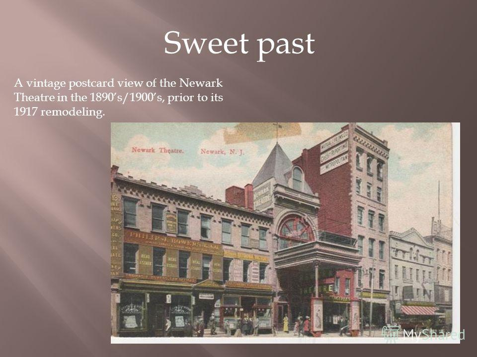 A vintage postcard view of the Newark Theatre in the 1890s/1900s, prior to its 1917 remodeling. Sweet past