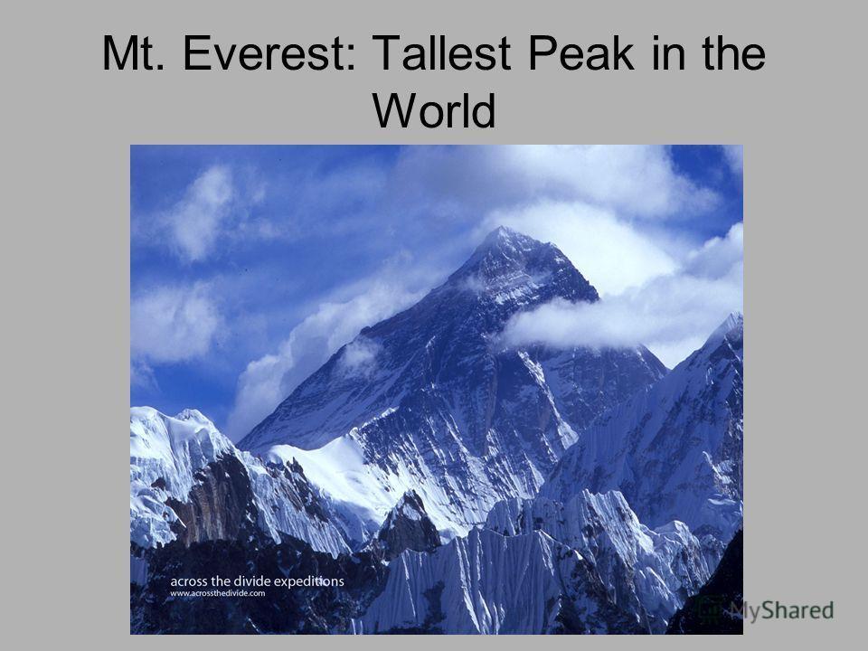 Mt. Everest: Tallest Peak in the World