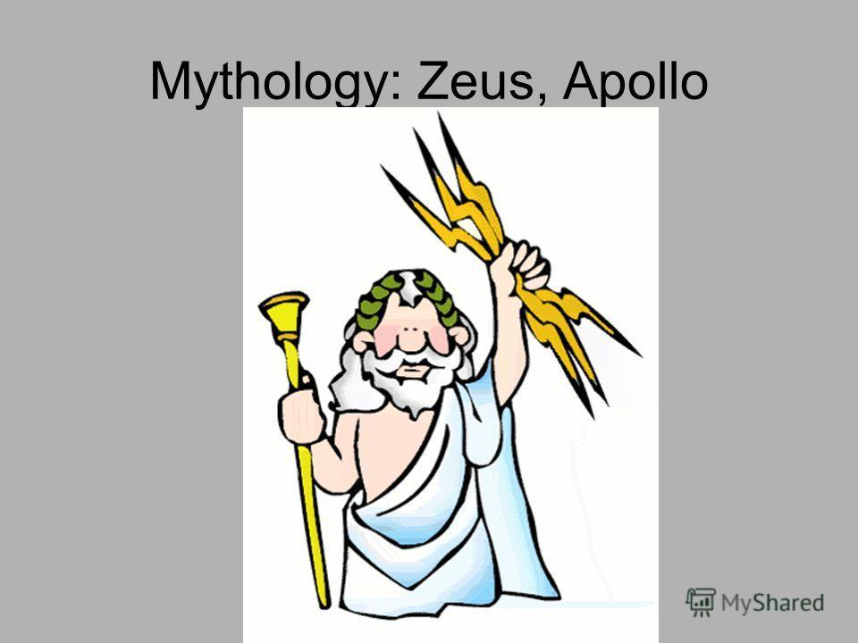 Mythology: Zeus, Apollo