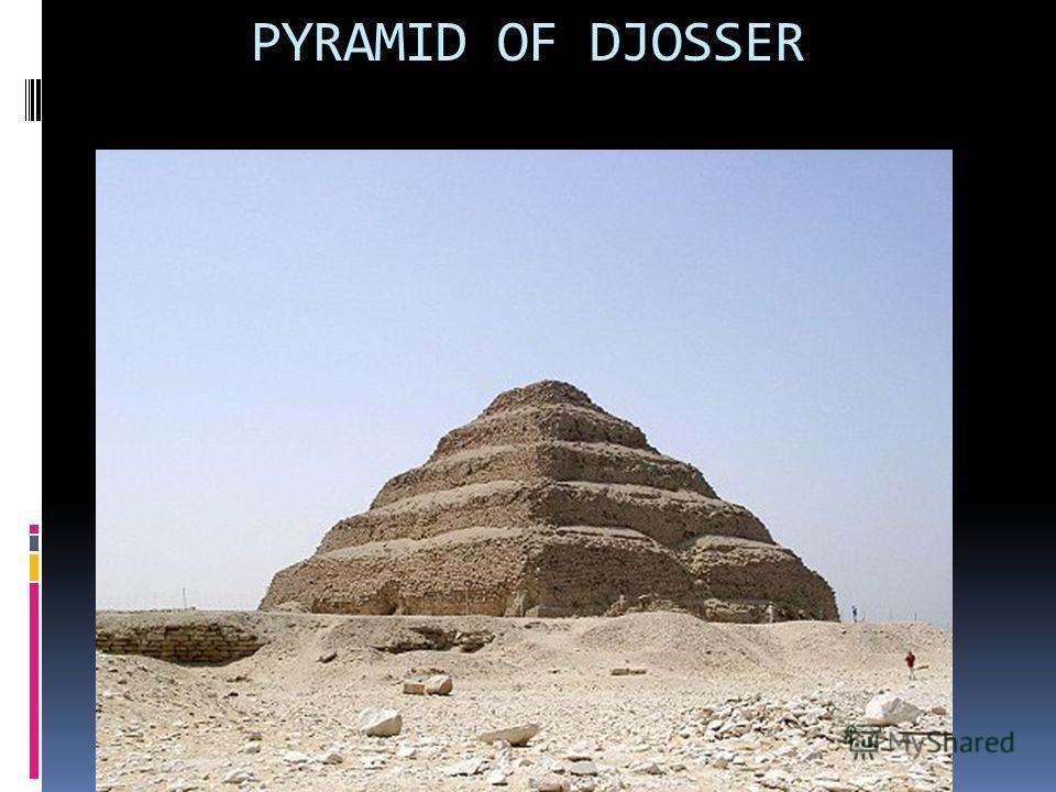 PYRAMID OF DJOSSER