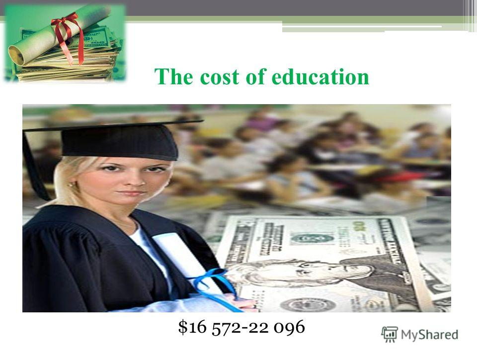 The cost of education $16 572-22 096