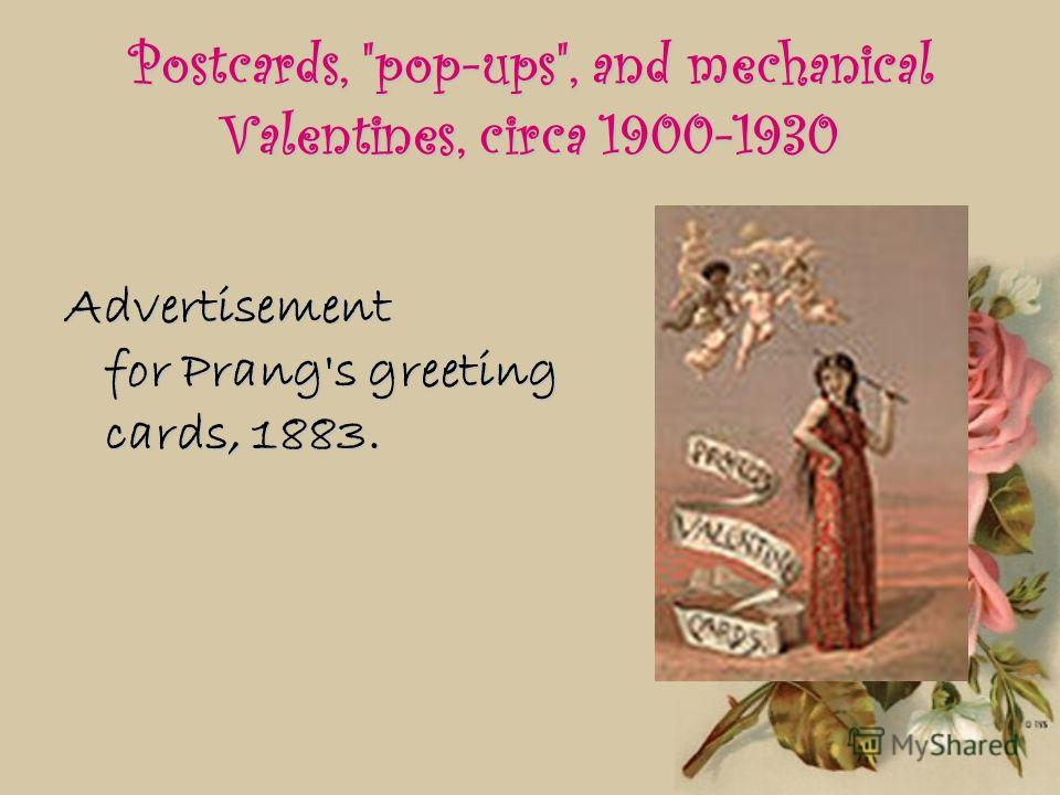 Postcards, pop-ups, and mechanical Valentines, circa 1900-1930 Advertisement for Prang's greeting cards, 1883.