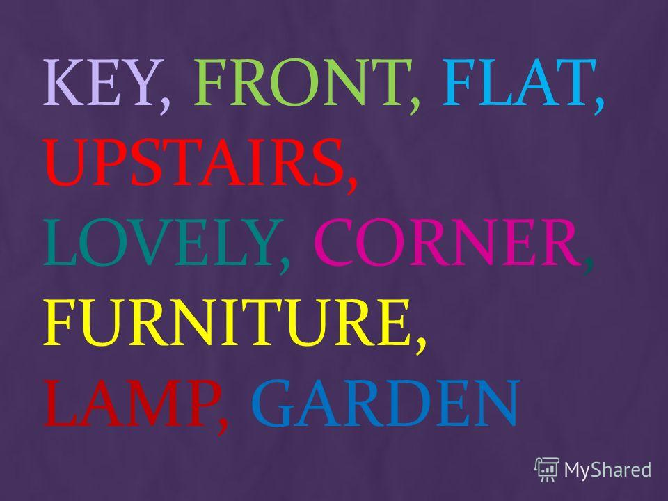 KEY, FRONT, FLAT, UPSTAIRS, LOVELY, CORNER, FURNITURE, LAMP, GARDEN