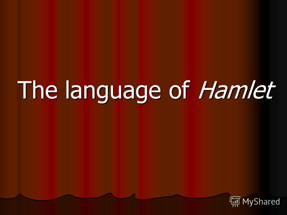 The language of Hamlet
