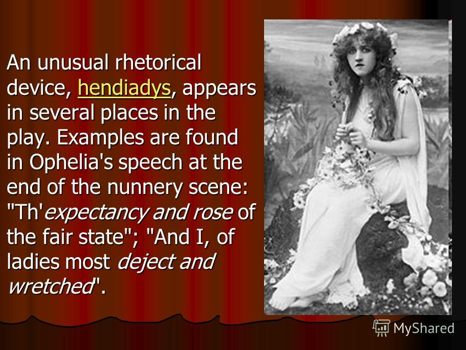the audiences pity on ophelia in the play hamlet by william shakespeare The play 'hamlet' by william shakespeare is argued amongst academics to be one of the greatest playwrights in history the play boasts themes such as passion, betrayal and revenge, but a central and important theme in the play is the way women are portrayed within hamlet.