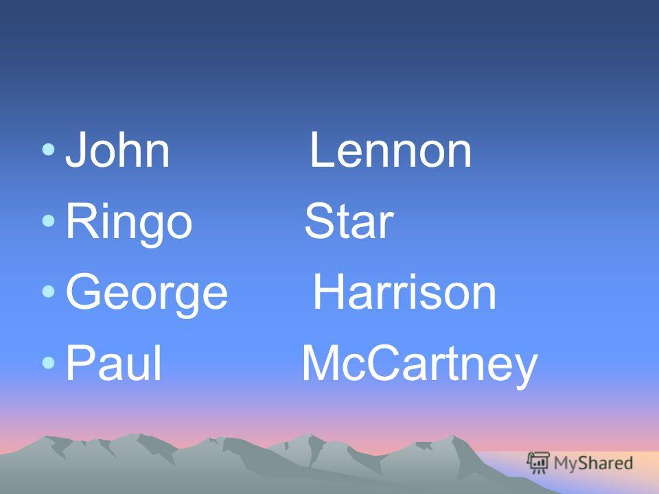 John Lennon Ringo Star George Harrison Paul McCartney