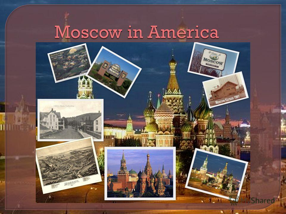 Moscow in America Moscow in America