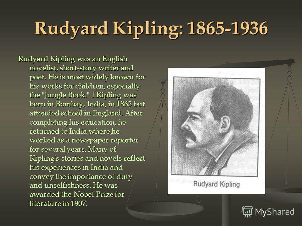 a biography of rudyard kipling the english novelist Rudyard kipling [lycett, andrew i read this biography because kipling is one of my favorite but he lacks a novelist's.