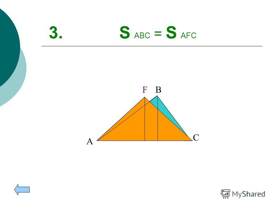 2. S ABC = S AMNC A B C MN