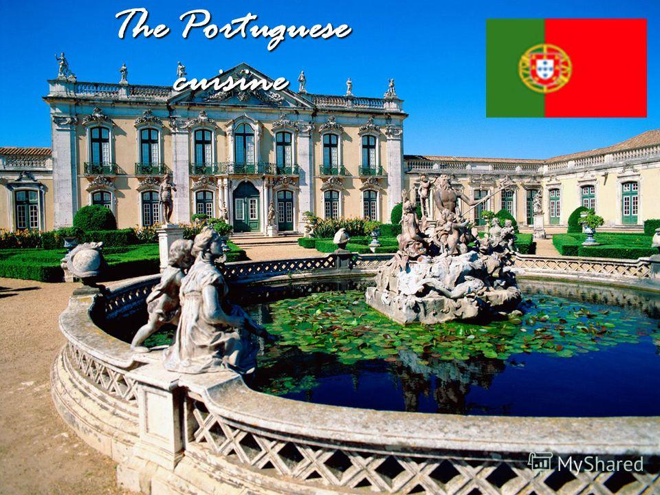 The Portuguese cuisine