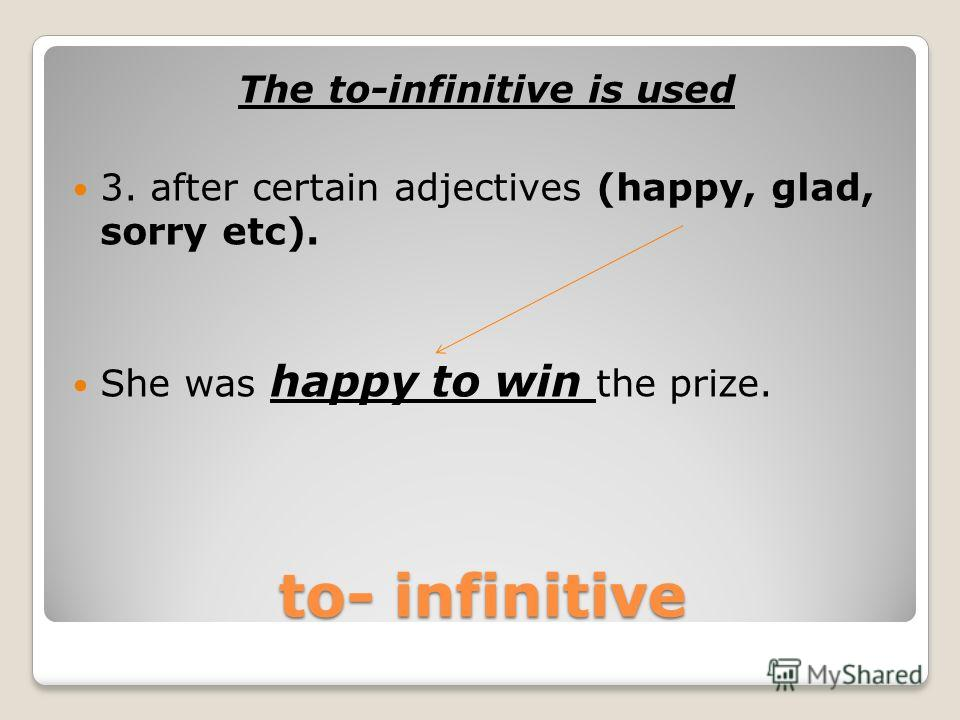 to – infinitive The to-infinitive is used 2. after certain verbs (agree, appear, decide, expect, hope, plan, promise, refuse etc). He refused to pay the bill.
