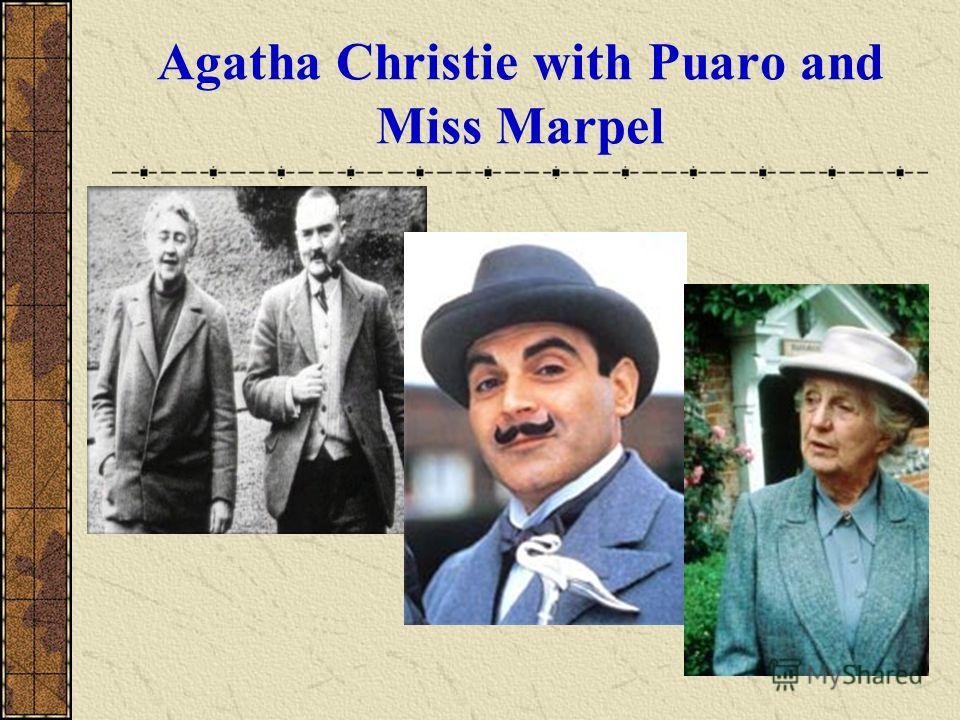 Agatha Christie with Puaro and Miss Marpel