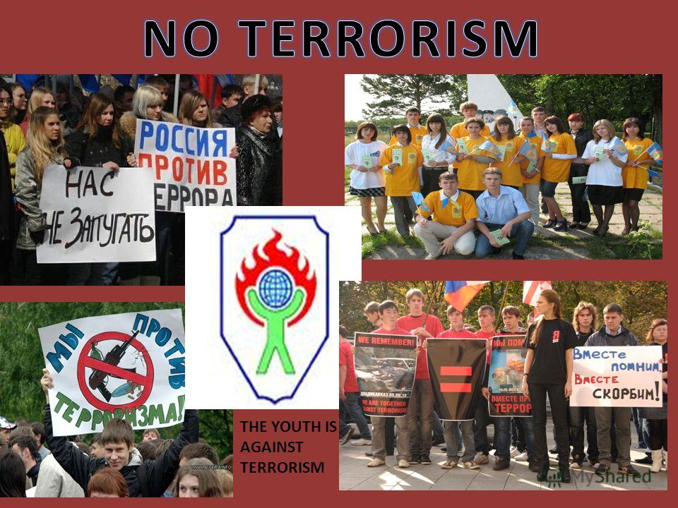 THE YOUTH IS AGAINST TERRORISM