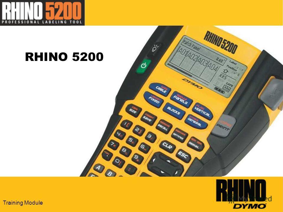 Training Module RHINO 5200