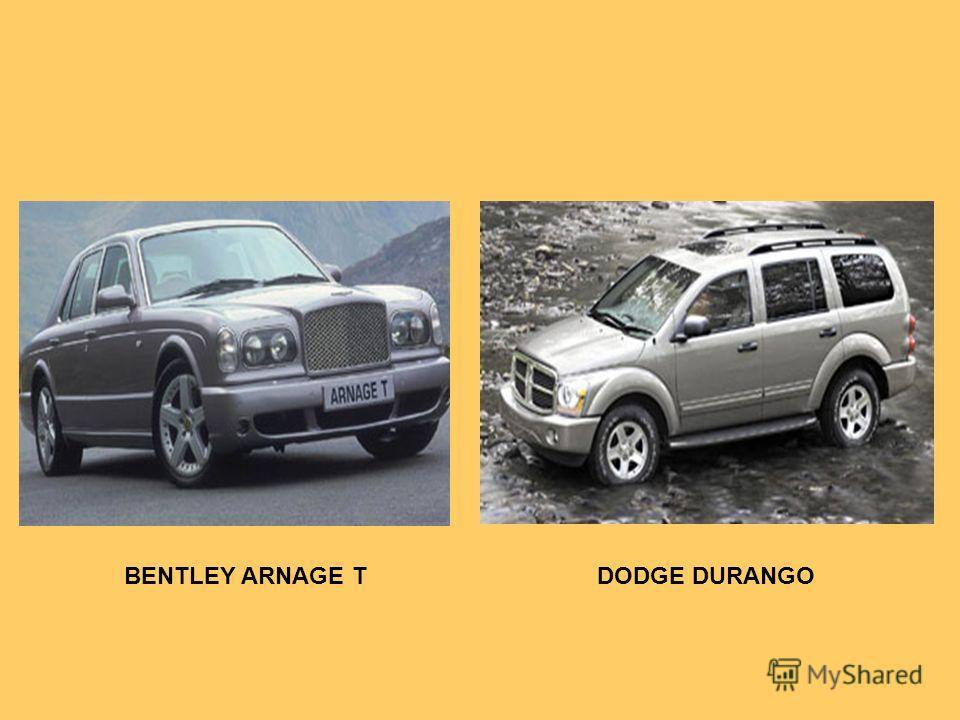 BENTLEY ARNAGE TDODGE DURANGO