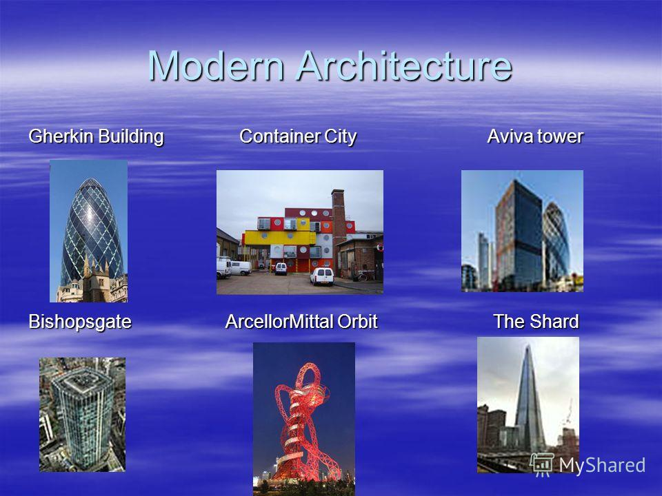 Modern Architecture Gherkin Building Container City Aviva tower Bishopsgate ArcellorMittal Orbit The Shard